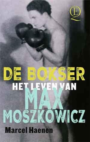 Marcel Haenen De bokser Max Moszkowicz Boeken over Advocaten